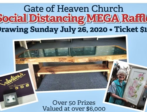 Gate of Heaven Church Social Distancing MEGA Raffle