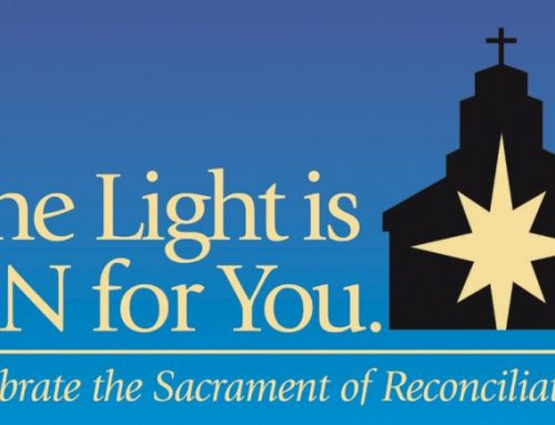 The Light is ON for You: Celebrate the Sacrament of Reconciliation